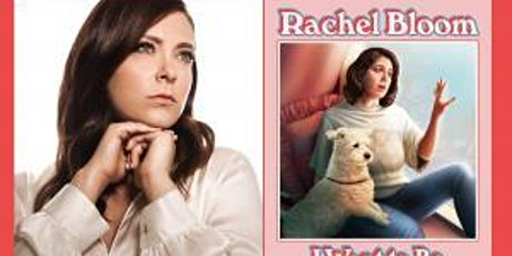 Rachel Bloom, I Want to Be Where the Normal People Are tickets