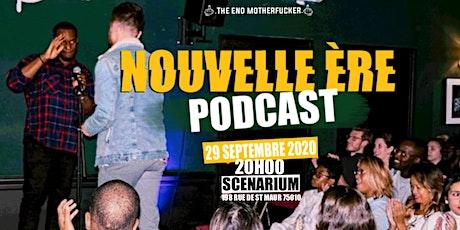 Nouvelle Ere Podcast: The END billets