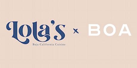 Lola's x BOA tickets