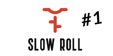 SLOW ROLL FREDERICTON #1 tickets