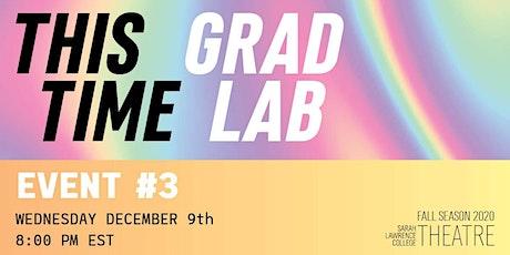 Sarah Lawrence College Theatre Presents: Grad Lab #3