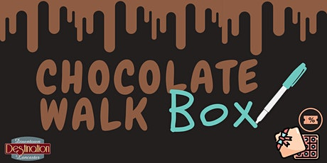 Chocolate Walk BOX tickets