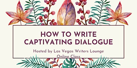 How to Write Captivating Dialogue tickets