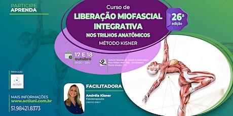 Curso Liberação Miofascial Integrativa Método Kisner 26ª ed - PoA RS ingressos