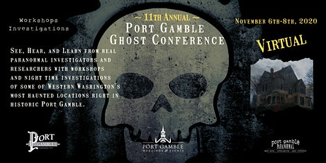 General Admission Port Gamble Ghost Conference 2020-November 6th-8th, 2020 tickets