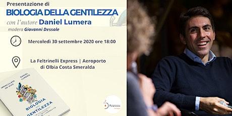 Presentazione di Biologia della Gentilezza ad Olbia con Daniel Lumera biglietti