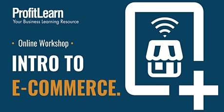 Introduction to E-Commerce (Online Workshop) tickets