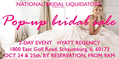 Pop-Up Bridal Sale by National Bridal Liquidators (KK,IL) tickets