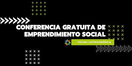 Conferencia de Emprendimiento Social entradas