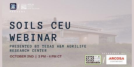 Texas A&M AgriLife and DFW ASLA Presents: DFW Soils Webinar tickets