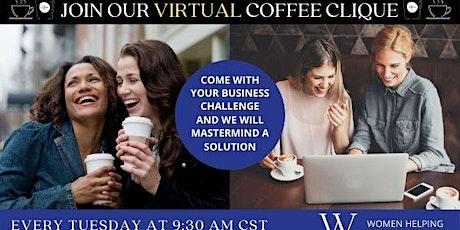 WHW2N - VIRTUAL COFFEE CLIQUE® tickets