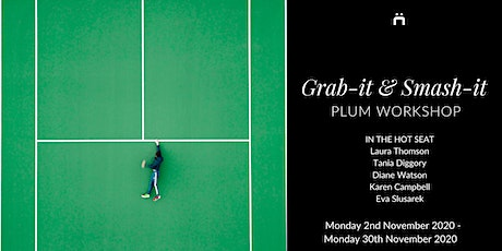 Plum Workshop : Grab-it & Smash-it (weekly for members only) tickets
