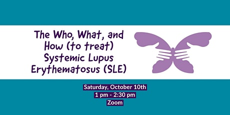 The Who, What, and How (to treat) Systemic Lupus Erythematosus (SLE) tickets