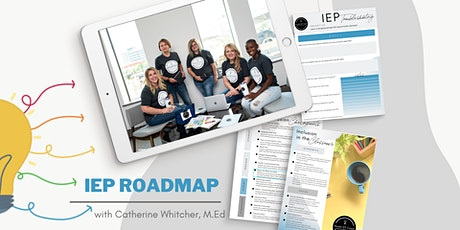 IEP Roadmap for Special Education Parents and Teachers tickets