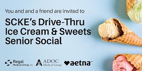SCKE's Drive-Thru Ice Cream & Sweets Senior Social tickets
