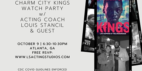 CHARM CITY KINGS Watch Party w/ Acting Coach Louis Stancil tickets