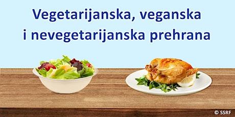 Vegetarijanska, veganska i nevegetarijanska prehrana tickets