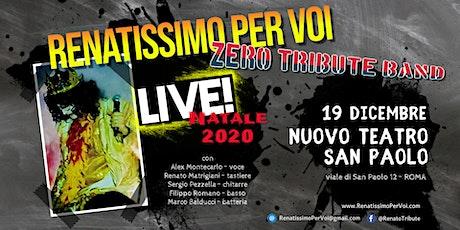 Renatissimo Per Voi - Renato Zero Tribute Band ~ Natale 2020 / 19 Dicembre biglietti