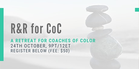 Coaches of Color Rest and Rejuvenation tickets