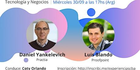 Experiencias Emprendedoras -Daniel Yankelevich y Luis Blando entradas