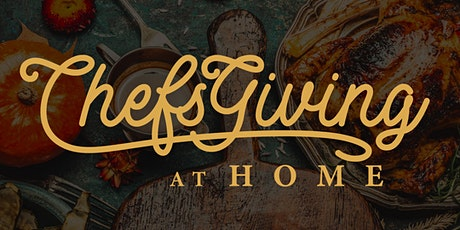 Chefsgiving at Home tickets