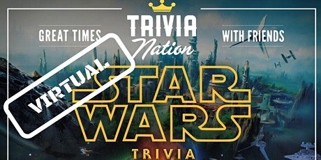Virtual Star Wars Trivia! - Gift Cards and Raffle Prizes! tickets