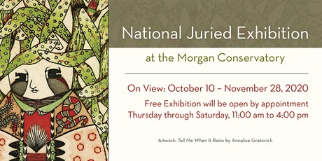 National Juried Exhibiton at the Morgan Conservatory tickets