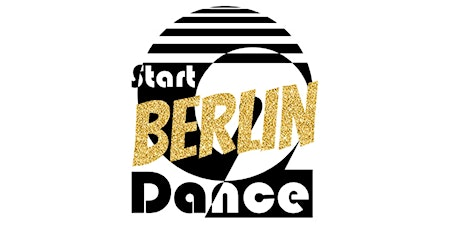 Start2Dance - #start2openyoureyes BERLIN - we are in town ! Tickets