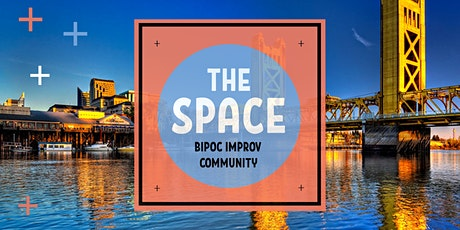 The Space: BIPOC Improv Community Workshop tickets