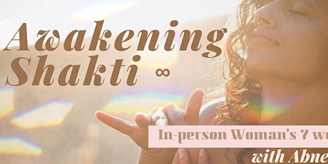 In-person:  Awakening Shakti 7 week Woman's Temple Series tickets