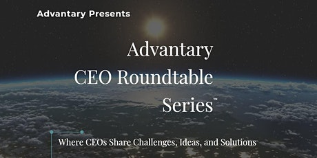 Advantary CEO Roundtable Series 6 - 2020-10-13 1500 #B1 $1-$1M Revenues tickets