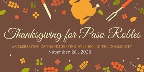 Thanksgiving for Paso Robles November 26 | Donate & Volunteer tickets