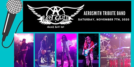 Last Child- Aerosmith Tribute Band tickets