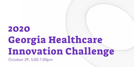 2020 Georgia Healthcare Innovation Challenge - Forward Pitch Event tickets