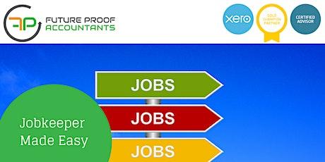 Jobkeeper 2.0 Made Easy in Xero - 1 x CPD Point (Webinar) tickets