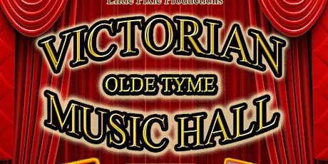 Victorian Olde Tyme Music Hall tickets