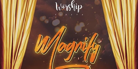Worship Fiesta 2020 - MAGNIFY biglietti