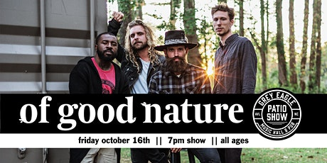 PATIO SHOW: Of Good Nature tickets