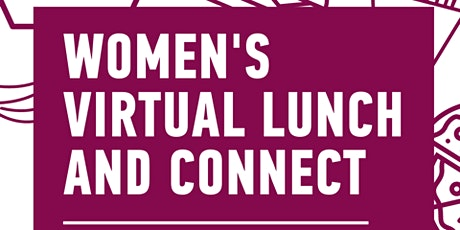 Women's Virtual Lunch and Connect (SoGal Houston) tickets