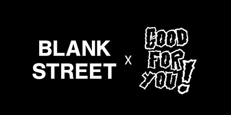 Good For You x Blank Street - Comedy Show for Charity tickets