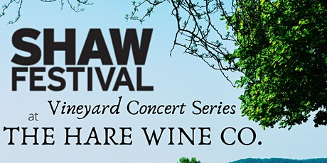 Shaw Festival Vineyard Concert Series tickets
