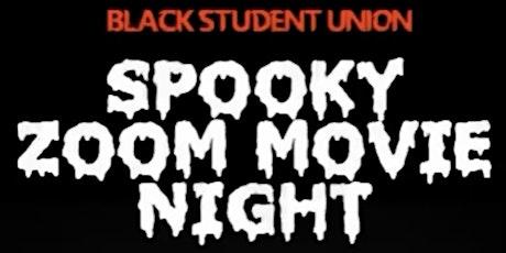 BLACK STUDENT UNION SPOOKY MOVIE NIGHT tickets