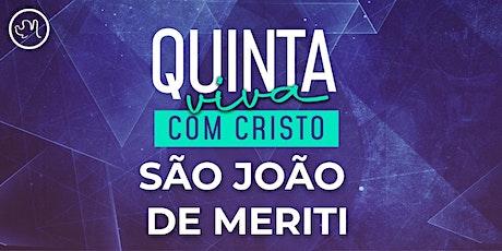 Quinta Viva com Cristo 01 Outubro | São João de Meriti ingressos