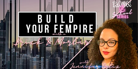 Build Your Fempire with a Brick and Mortar tickets