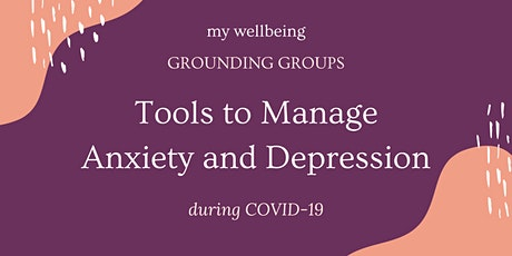 Grounding Group: Tools to Manage Anxiety and Depression