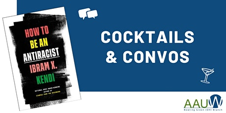 Cocktails & Convos: How To Be An Antiracist tickets