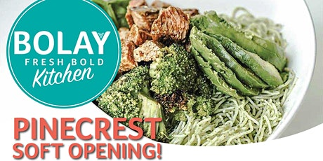 Bolay Pinecrest Soft Opening tickets