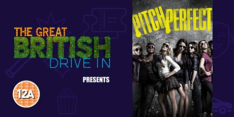 Pitch Perfect (Doors Open at 17:00) tickets