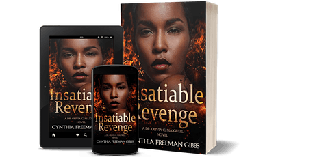 Meet the character -Dr. Olivia C. Maxwell  - Insatiable Revenge book launch tickets