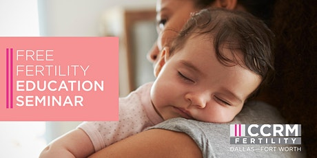 Free Fertility Education Webinar - Dallas, TX tickets
